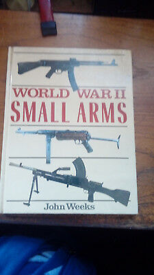 book. World war 2 small arms by John Weeks