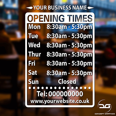 Business Opening Hours/Times Sign Personalised Window Wall Vinyl Decal Sticker