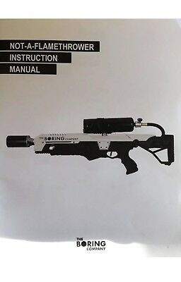 The Boring Company Not a Flamethrower & Instruction Book Elon Musk Tesla SpaceX