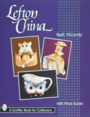 Lefton China (A Schiffer Book for Collectors), , McCarthy, Ruth, Very Good, 1998