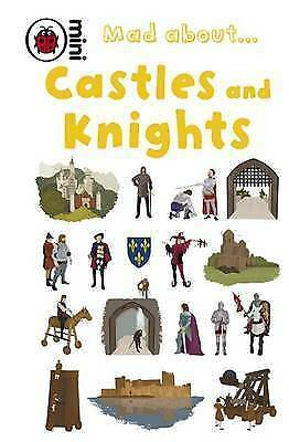 Mad About Castles and Knights By Deborah Murrell (Ladybird) NEW Hardback Book