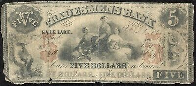 1858 Obsolete Currency Eagle Lake Tradesmens Bank Wisconsin Five Dollar $5 Note