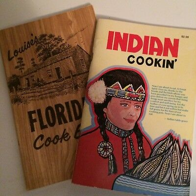 """2 Native American Cook Books:  """"louise's Florida Cook Book"""" & """" Indian Cookin' """""""
