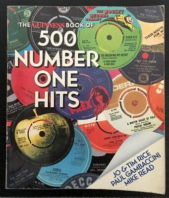 The Guinness Book of 500 Number One Hits, Jo&Tim Rice,Paul Gambaccini,Mike Read.