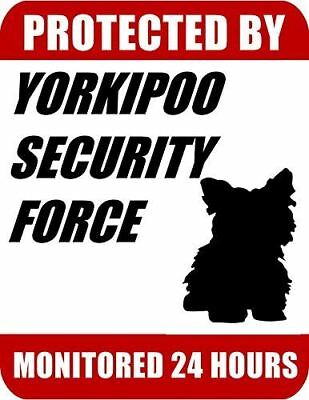 Protected By Yorkipoo Security Force Monitored 24 Hours Laminated Dog Sign