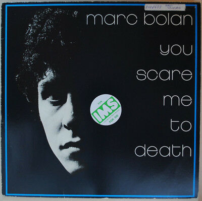 Marc Bolan (T Rex) - You Scare Me To Death LP 1981