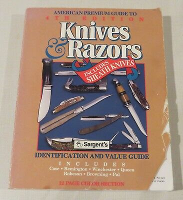 American Premium Guide to Knives & Razors, 4th edition, includes Sheath Knives
