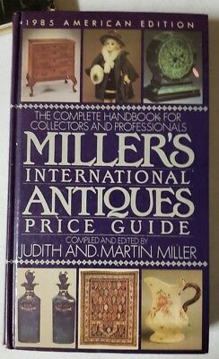 Miller's International Antiques Price Guide1985 American Edition