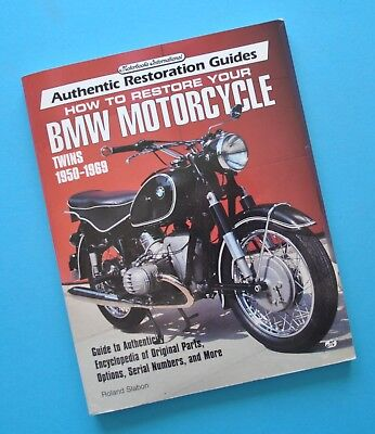 How to Restore Your BMW Motorcycle Book R50 R67 R60 R69S R51 R68 Roland Slabon