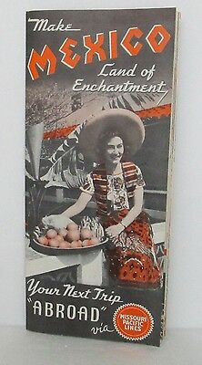Vintage Mexico Land Of Enchantment Travel Booklet Brochure Missouri Pacific Line