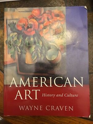 American Art: History and Culture by Wayne Craven
