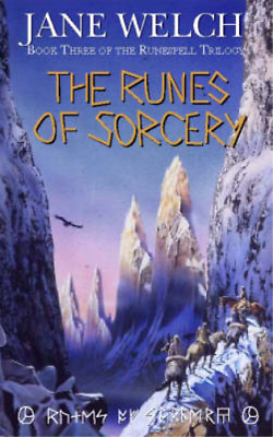 The Runes of Sorcery (Runespell Trilogy), Jane Welch, Used; Good Book