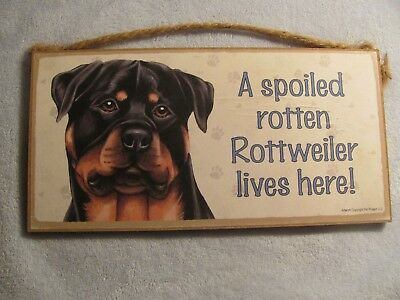 "A Spoiled Rotten Rottweiler lives here Dog Sign 5""x10"" Wood Plaque Home Decor"