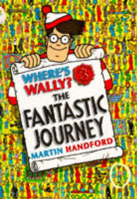 Where's Wally?: Fantastic Journey, Martin Handford, Used; Good Book