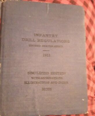 WWI 1911 INFANTRY DRILL REGULATIONS Manual Revised 1917 Rough Shape But Intact