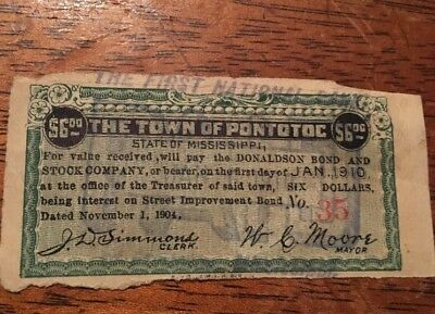 1904 Town Of Pontotoc Mississippi $6 Bond For Street Improvement, W. Moore Mayor