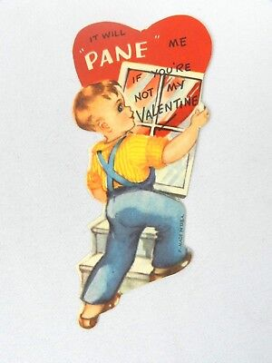 """Vintage Valentine's Day Card """"It will pane me if you're not my Valentine"""" 1940s"""
