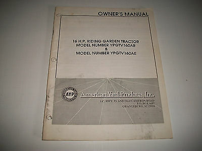 American Yard Products 16 Hp Riding Tractor Owners Manual Model Ypgtv160Ar & Ae