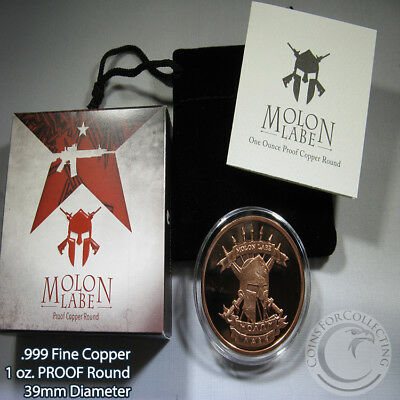 "PROOF ""Molon Labe"" 1 oz .999 Copper Round Very Limited and Rare"