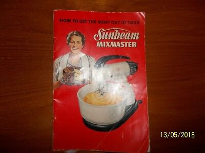 Vintage 1950 Sunbeam Mixmaster Recipe and Care / Instruction Booklet