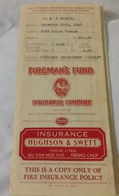 Vintage Old FIREMAN'S FUND Insurance Policy Hughson & Swett Co. of Fresno CA.