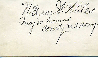 Major General Nelson A. Miles Autograph With Rank Civil War & Indian Wars M O H