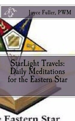 Starlight Travels: OES Daily Meditation Book for the Order of the  Eastern Star
