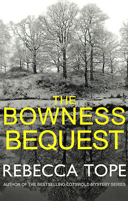 The Bowness Bequest - Rebecca Tope - Brand New Paperback