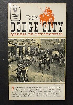 1957 Paperback Book Dodge City Queen of Cowtowns by Stanley Vestal Western Guns