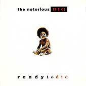 The Notorious B.I.G. : Ready to Die Rap/Hip Hop 1 Disc CD