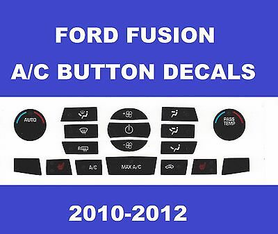 2010-2011-2012 Ford Fusion Dash Heater A/c Temp Climate Control Decals