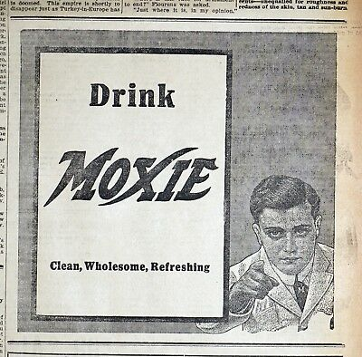 """Drink Moxie Ad """"Clean Wholesome Refreshing"""" - 1913 Massachusetts Newspaper Page"""