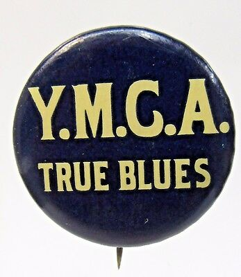 circa 1890's Y.M.C.A. TRUE BLUES YMCA pinback button with dated back paper +