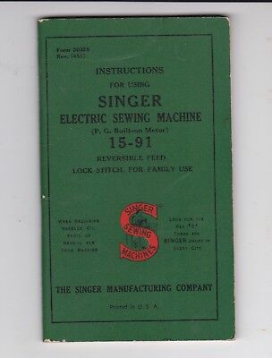 Vintage Singer Electric Sewing Machine 15-91 Instruction Book