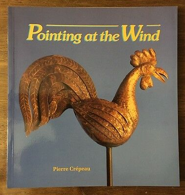 Pointing at the Wind book Weather-Vane collection Canada Museum of Civilization
