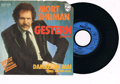 MORT SHUMAN - Gestern (Sorrow) / Damals im Mai (Gone are these days)