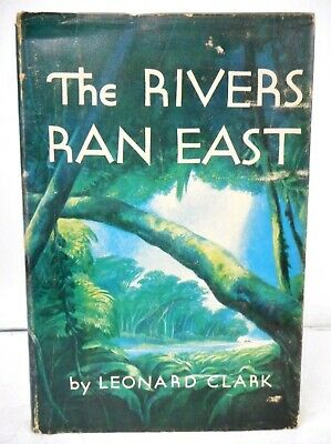 The Rivers Ran East by Leonard Clark SIGNED 1st 1953 Hardcover Lynd Ward VG