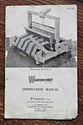 Weavemaster Loom Instruction Manual Copy of Original - Yorkshire Dales Reclaim