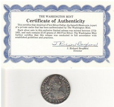 1810 Eight Reale America's First Silver Dollar with COA from The Washington Mint