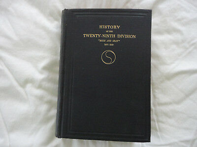 History of The 29th Division in the World War, 1917-1919, WWI Unit History Book