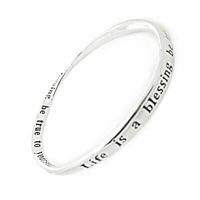 "Silver ""Life is a blessing... Be True To Yourself"" Quote Bangle"
