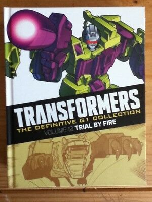Transformers G1 Definitive. Trial By Fire. Hardback.