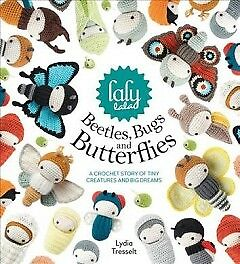 lalylala's Beetles, Bugs and Butterflies-NEW-9781446306666 by Tresselt, Lydia