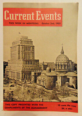 October 2, 1953 Current Events This Week in Montreal, Canada, Ill. 31 Pages