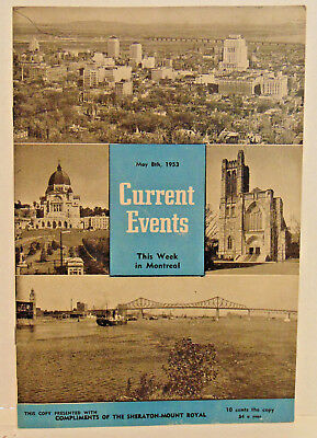 May 8, 1953 Current Events This Week in Montreal, Canada, Ill. 23 Pages