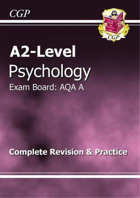 A2-Level Psychology AQA A Revision Guide (A2 Level Aqa Revision Guides), Richard