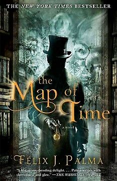 The Map of Time - NEW - 9781439167410 by Palma, Felix J./ Caistor, Nick (TRN)