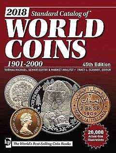 Standard Catalog of World Coins 2018 - NEW - 9781440247972 by Michael, Thomas (E