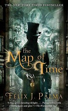The Map of Time - NEW - 9781451683035 by Palma, Felix J.
