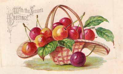 1800's Victorian Card - With The Seasons Greetings - Basket Of Cherries